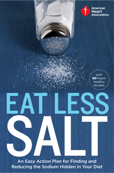 American Heart Association Eat Less Salt Cookbook