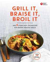 Recipes american heart association american heart association cookbooks move left grill it braise it broil it cookbook forumfinder Image collections
