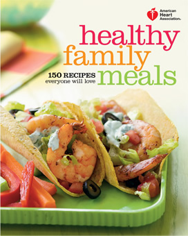 Recipes american heart association healthyfamilymealscookbook forumfinder Gallery